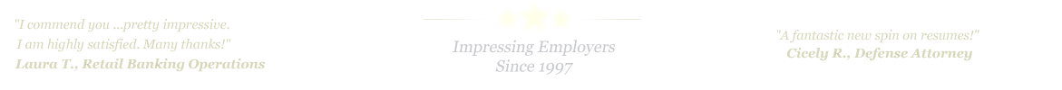 Edinburg Resume Service... IMPRESSING EMPLOYERS SINCE 1997!